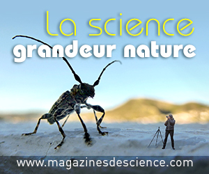 Magazines de science - La science grandeur nature